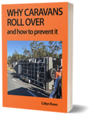 Cover of Why Caravans Roll Over by Collyn Rivers